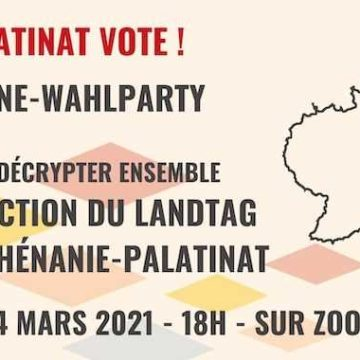 Dimanche 14 mars 2021 à 18h : Wahlparty (en ligne)