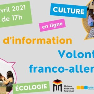 Mardi 20 avril 2021 à 17h : Soirée d'information – Spécial Volontariats (en ligne)