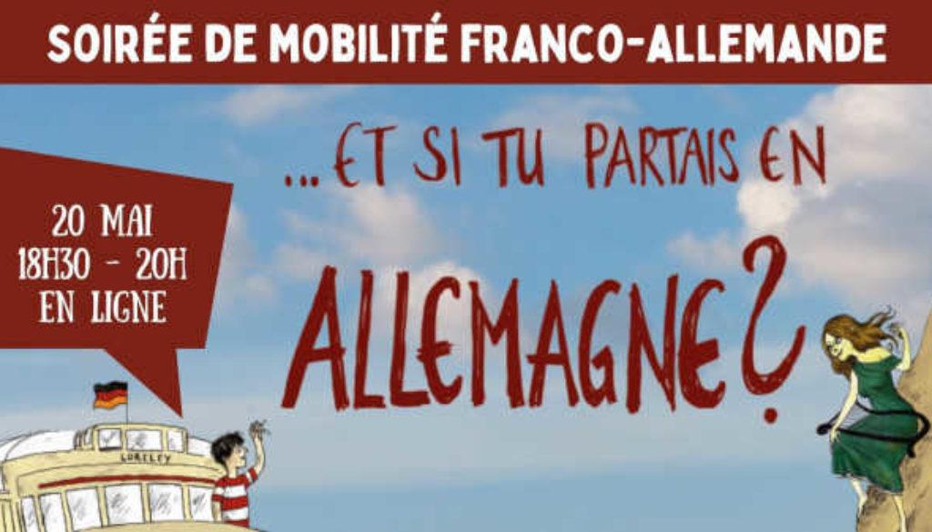À ne pas manquer : Jeudi 20 mai 2021 à 18h30 Soirée d'information – mobilité franco-allemande (en ligne)