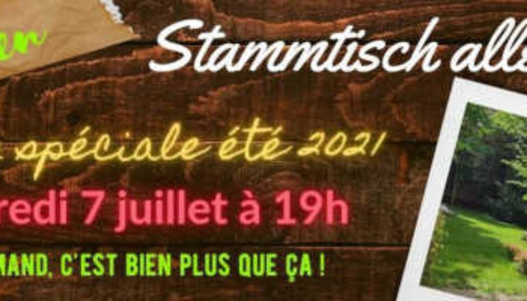 À ne pas manquer : Mercredi 7 juillet 2021 à 19h : Garten Stammtisch